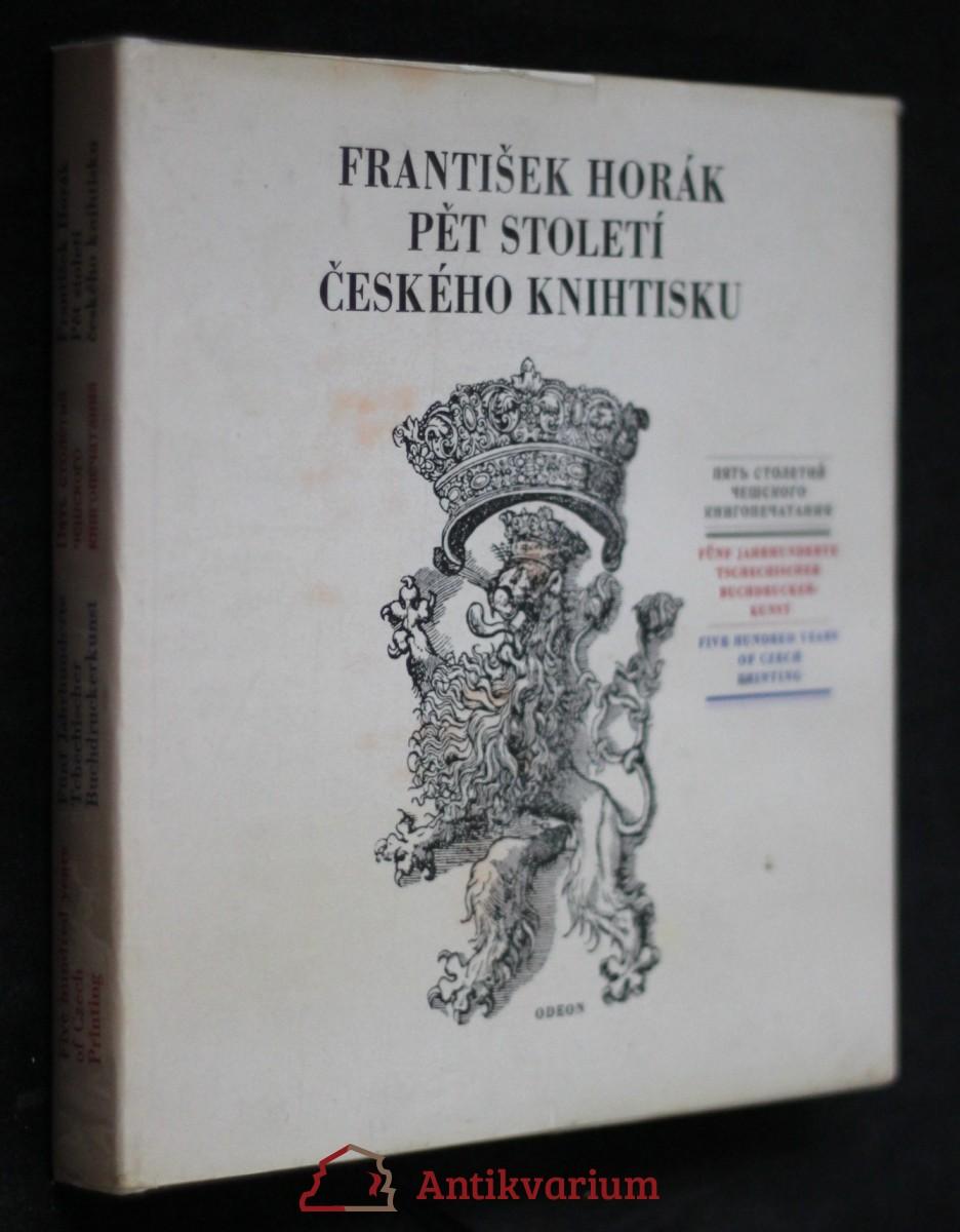 Pět století českého knihtisku = Pjat' stoletij češskogo knigopečatanija = Fünf Jahrhunderte tschechischer Buchdruckerkunst = Five hundred years of Czech printing