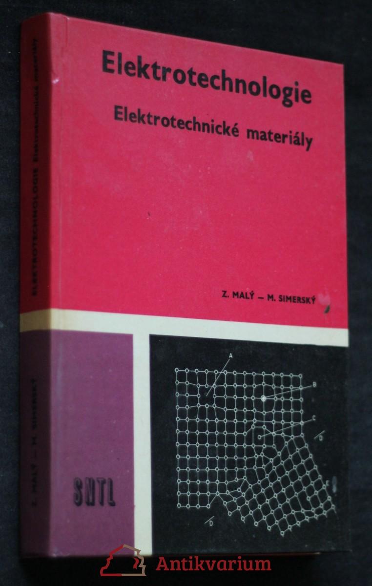Elektrotechnologie : Elektrotechnické materiály