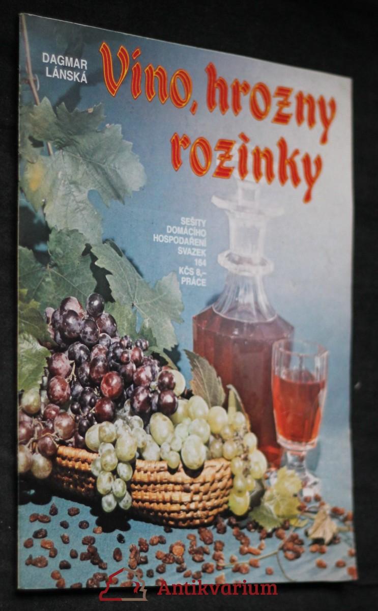 Víno, hrozny, rozinky