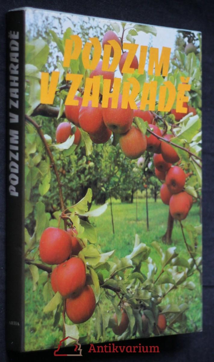 Podzim v zahradě : Texty a il. převzaty z angl. čas. Green Fingers