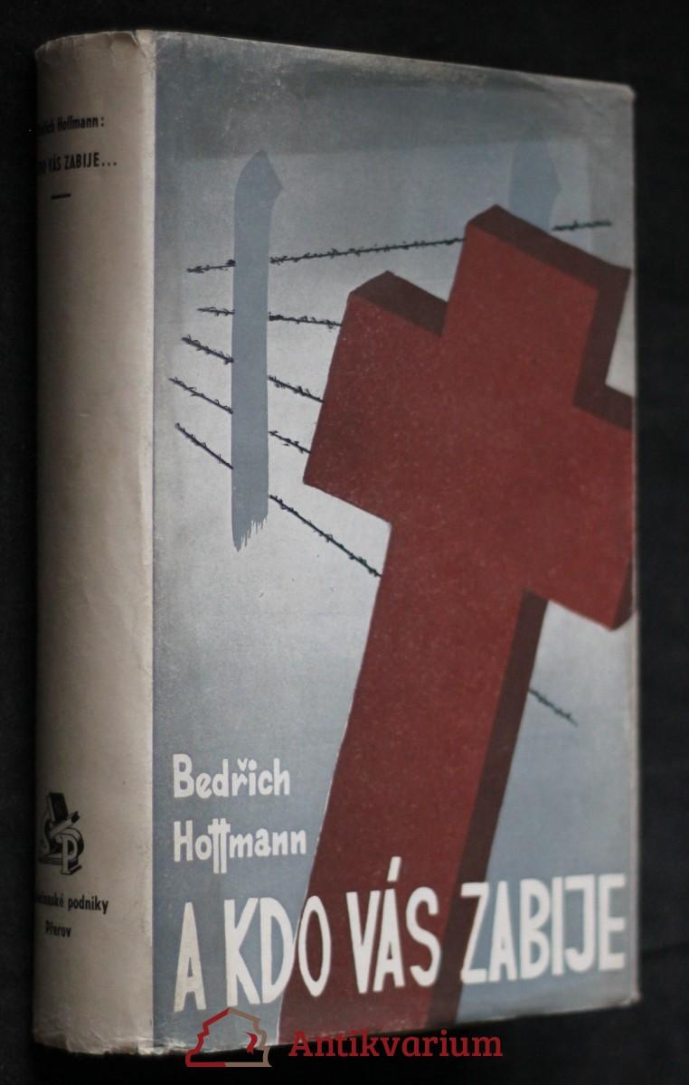 A kdo vás zabije...:život a utrpení kněžstva v koncentračních táborech