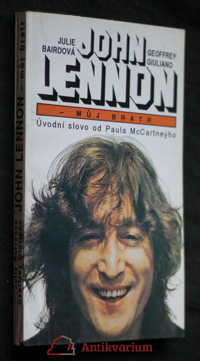 John Lennon - můj bratr