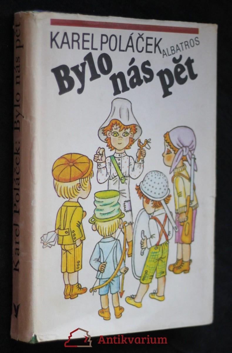 Bylo nás pět : pro čtenáře od 10 let : četba pro žáky zákl. škol