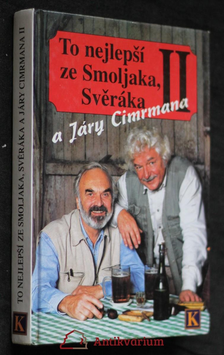 To nejlepší ze Smoljaka, Svěráka a Járy Cimrmana II