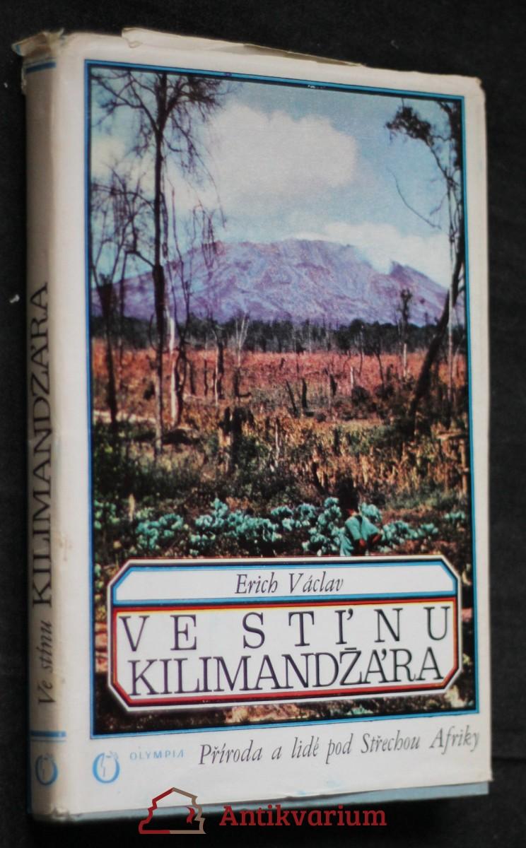 Ve stínu Kilimandžára : příroda a lidé pod střechou Afriky