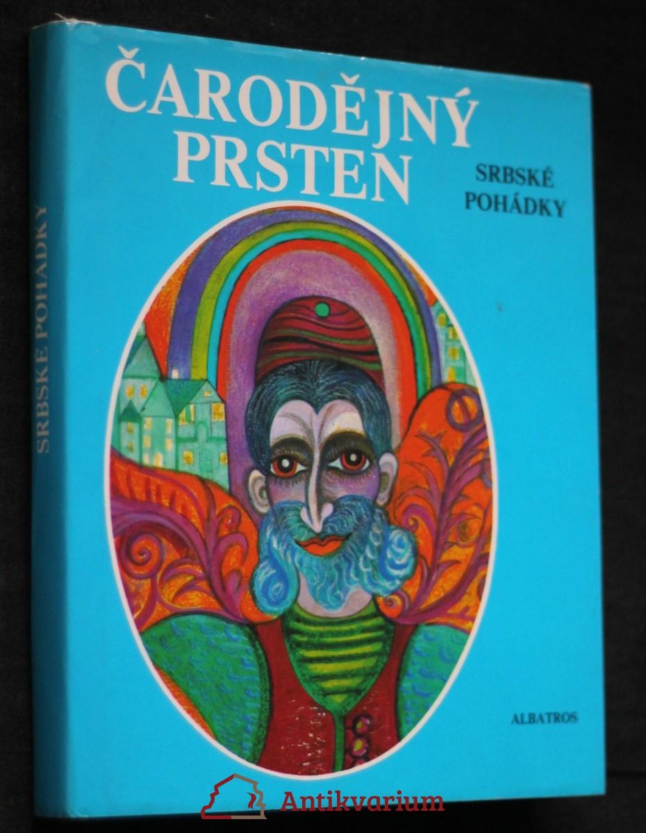Čarodějný prsten : srbské pohádky