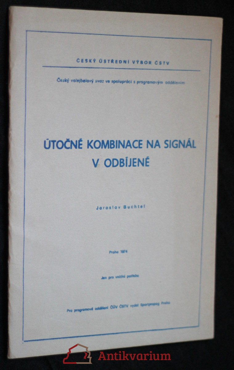 antikvární kniha Útočné kombinace na signál v odbíjené , 1974