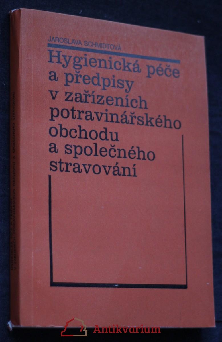 antikvární kniha Hygienická péče a předpisy v zařízeních potravinářského obchodu a společného stravování, 1990