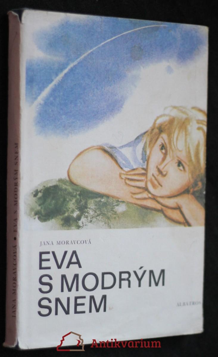 Eva s modrým snem