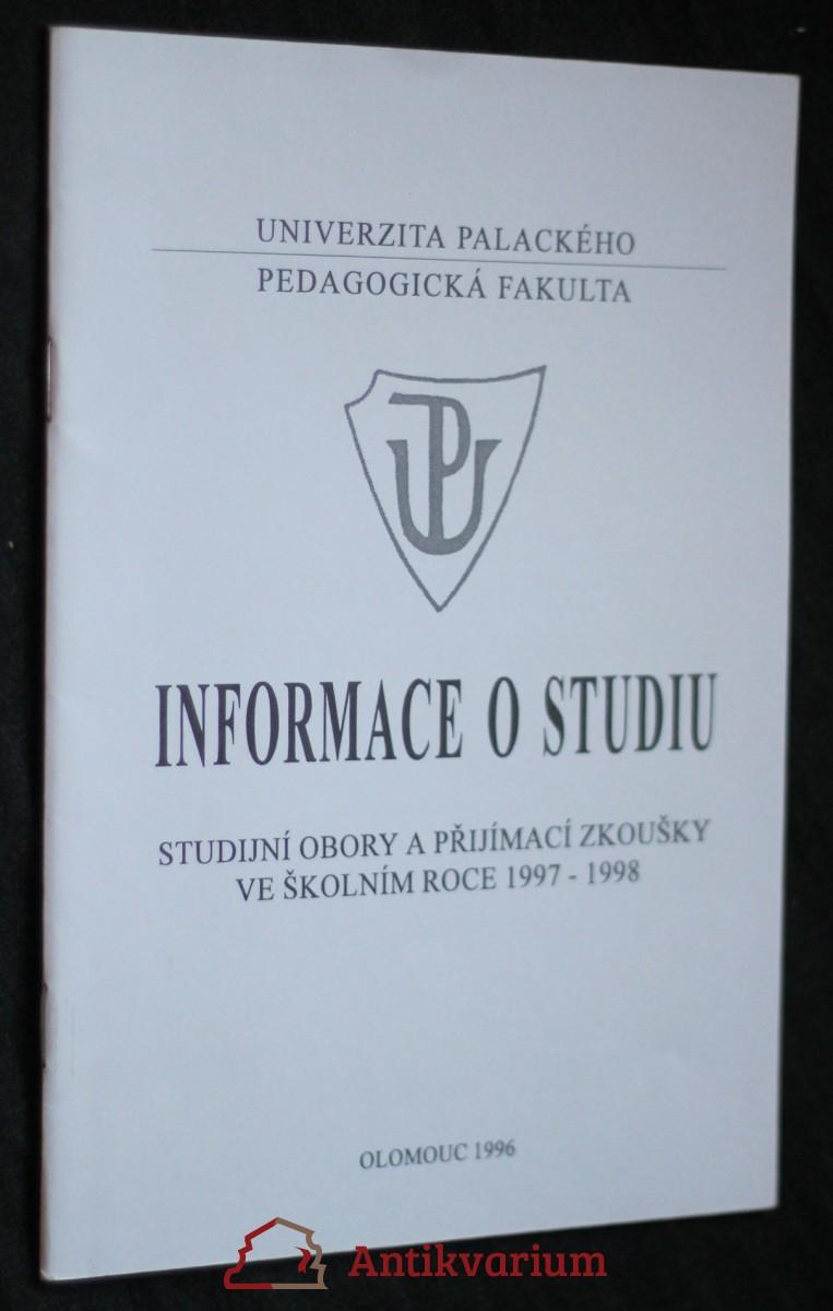 antikvární kniha Informace o studiu, studijní obory a přijímací zkoušky ve školním roce 1997-1998, 1996