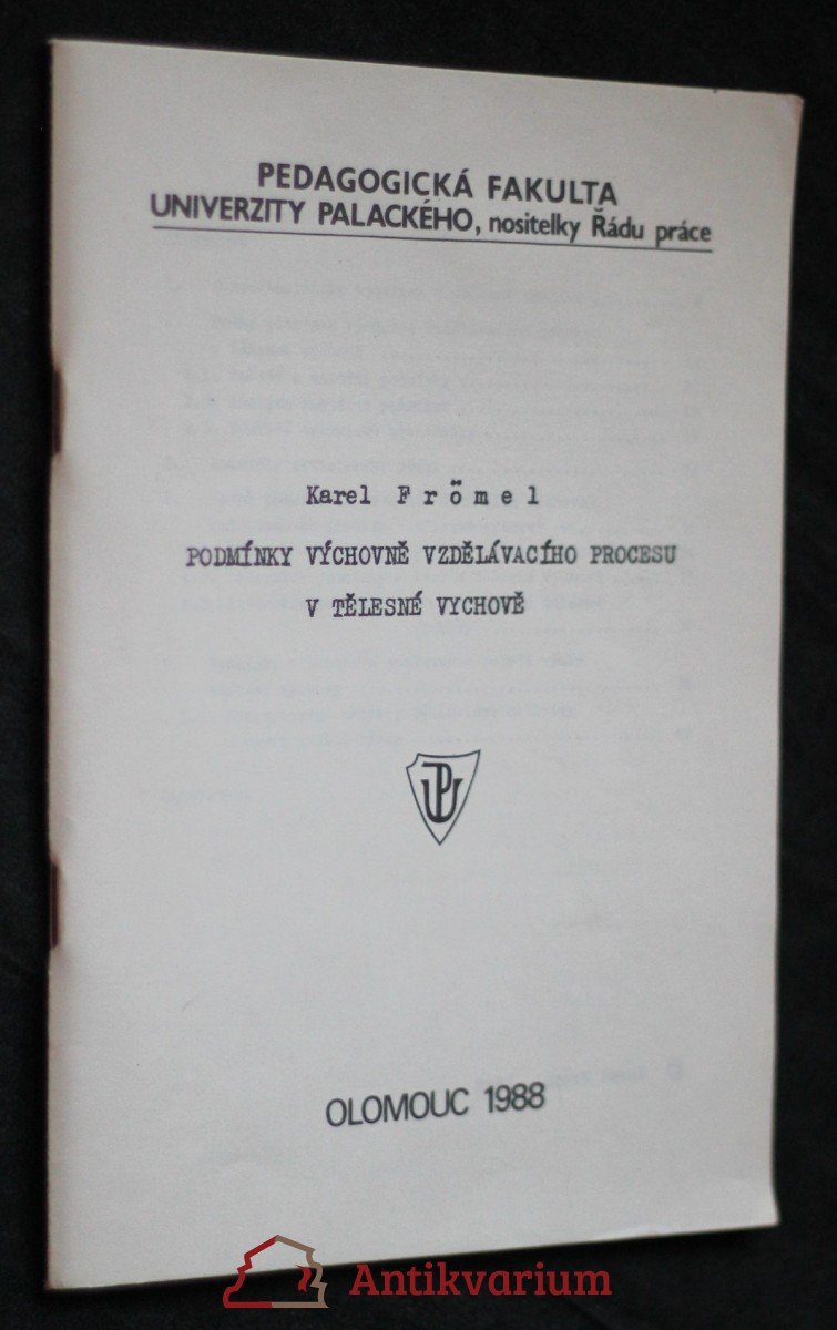 antikvární kniha Podmínky výchovně vzdělávacího procesu v tělesné výchově : určeno pro stud. tělesné výchovy, 1988
