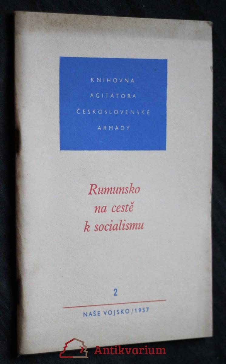 antikvární kniha Rumunsko na cestě k socialismu 2/1957, 1957
