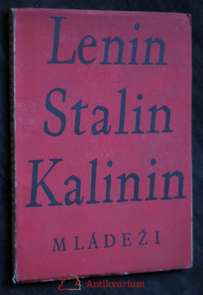 Lenin Stalin Kalinin mládeži