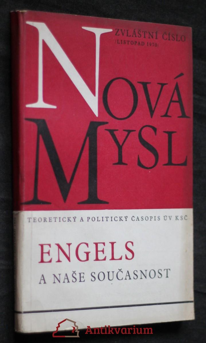 antikvární kniha Nová mysl: Engels a naše současnost, ročník XXIV, 1970