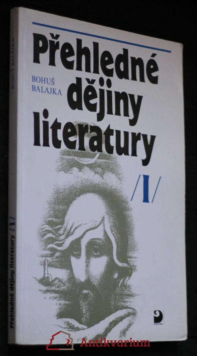 Přehledné dějiny literatury. I, Dějiny české literatury s přehledem vývojových tendencí světové literatury do devadesátých let 19. století