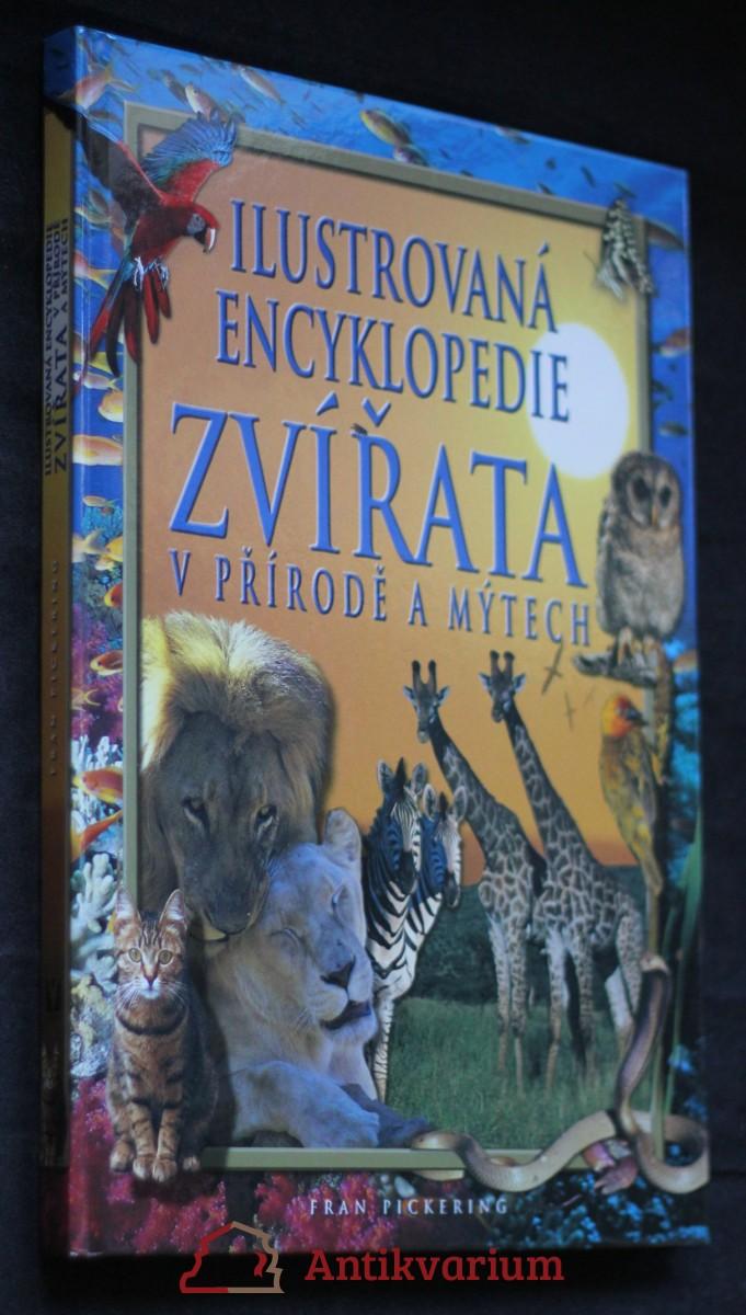 antikvární kniha Zvířata v přírodě a mýtech : ilustrovaná encyklopedie, 2004