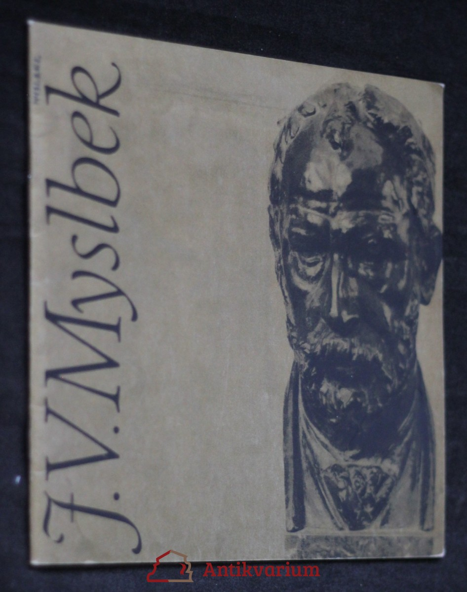 antikvární kniha J. V. Myslbek : [výběr z díla] : katalog výstavy, Zlín únor-duben 1990, 1990