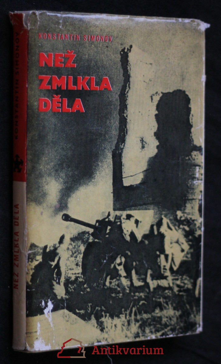 Než zmlkla děla : Válečné deníky březen, duben, květen 1945