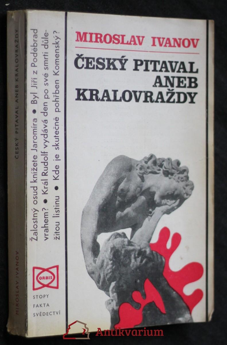 Český pitaval, aneb, Kralovraždy