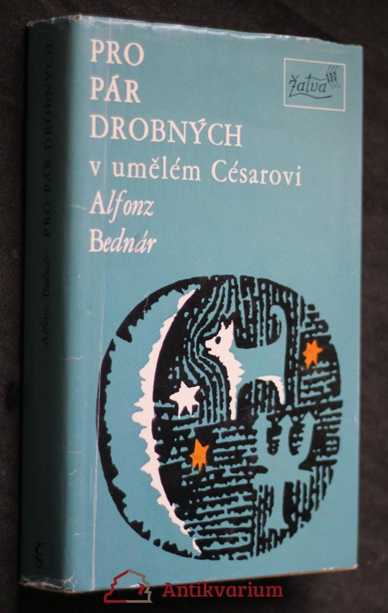 antikvární kniha Pro pár drobných v umělém Césarovi, 1977
