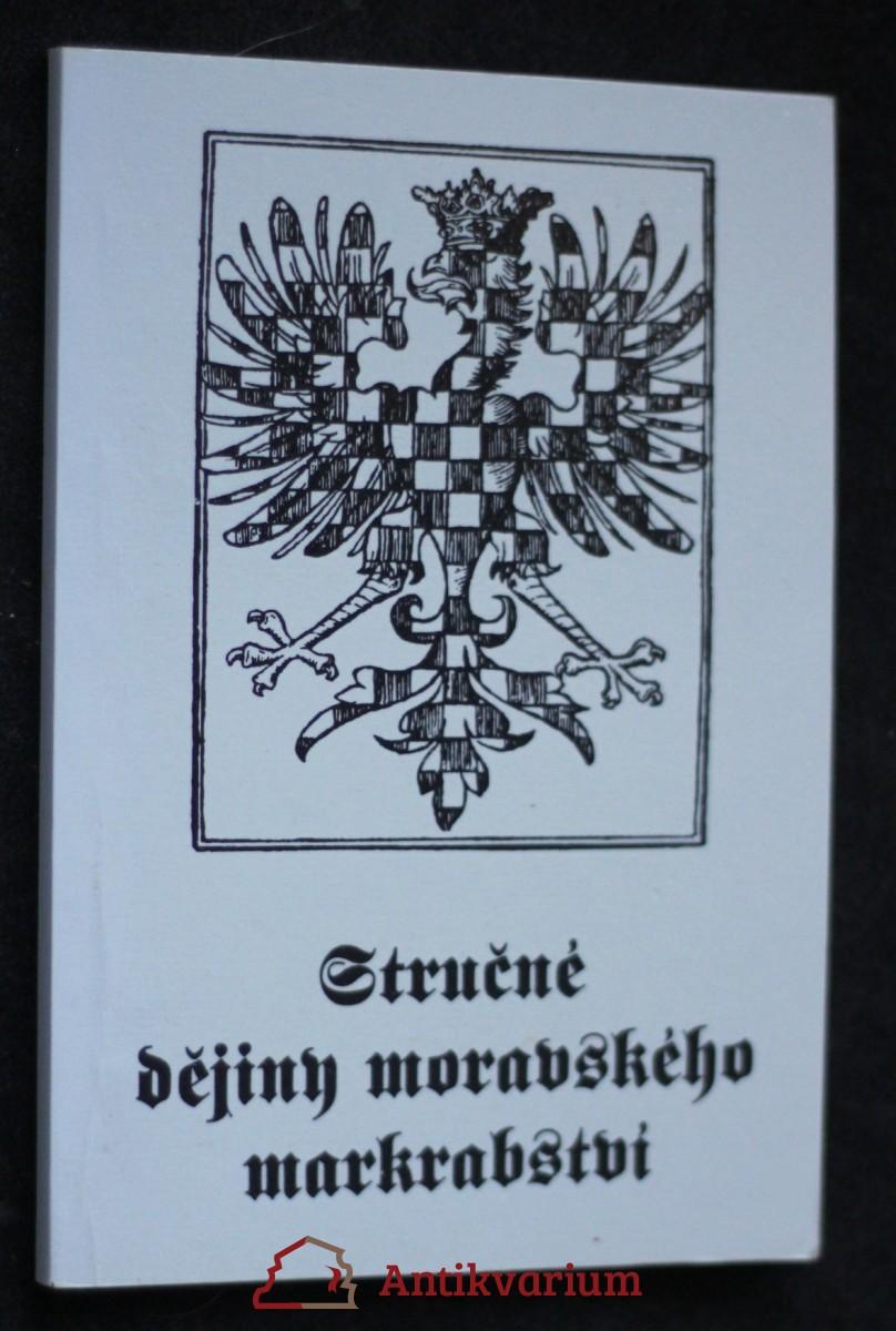 Stručné dějiny Moravského markrabství