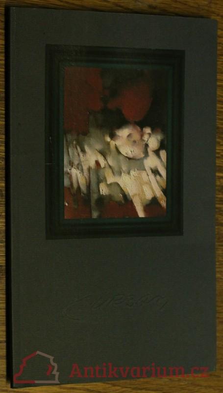 antikvární kniha Malířův zápas s andělem; nad tvorbou malíře a grafika Cyrila Urbana 1960 - 2000, 2005