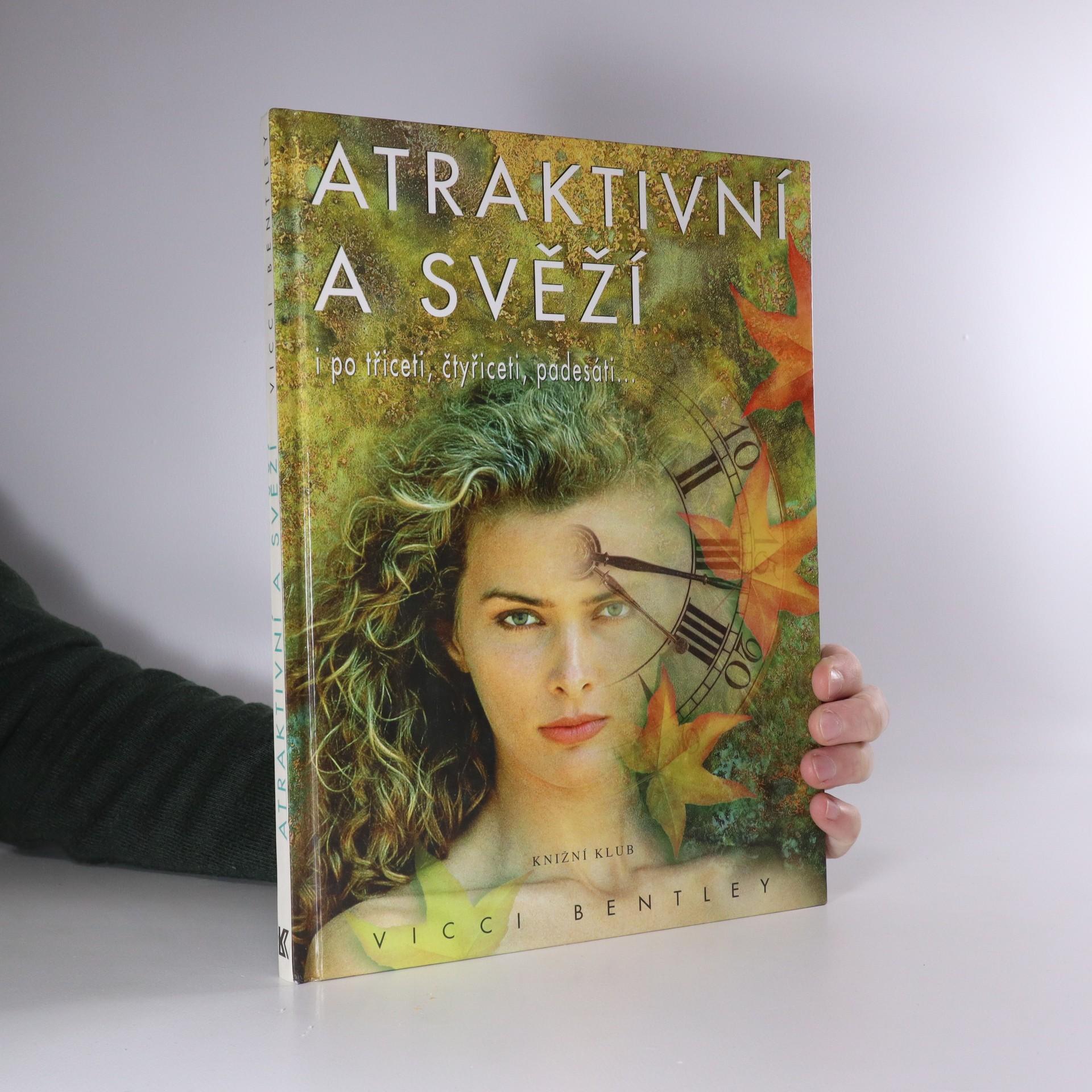 antikvární kniha Atraktivní a svěží i po 30, 40, 50, 1998