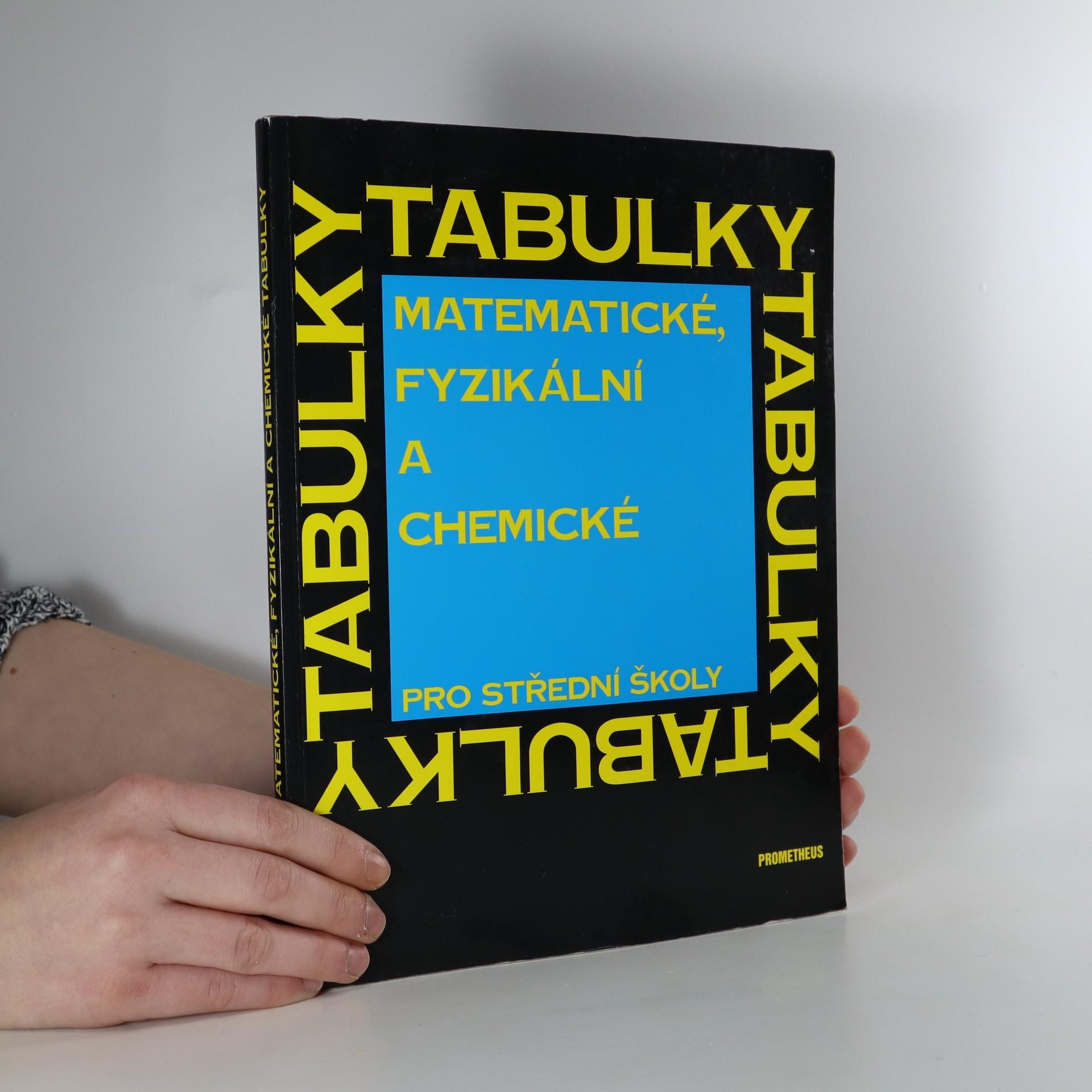 antikvární kniha Matematické, fyzikální a chemické tabulky. Pro střední školy, neuveden