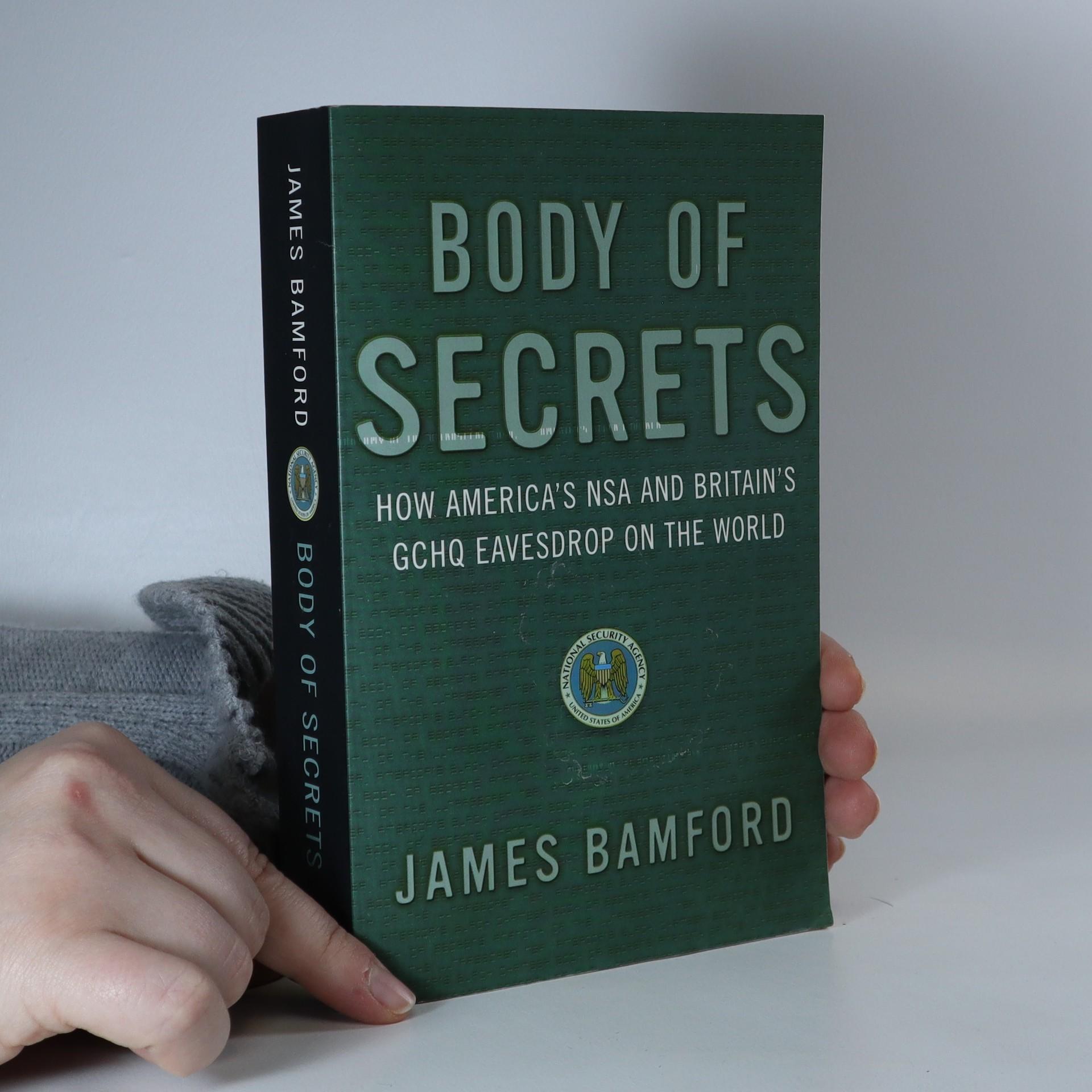 antikvární kniha Body of secrets : how America's NSA and Britain's GCHQ eavesdrop on the world, 2002