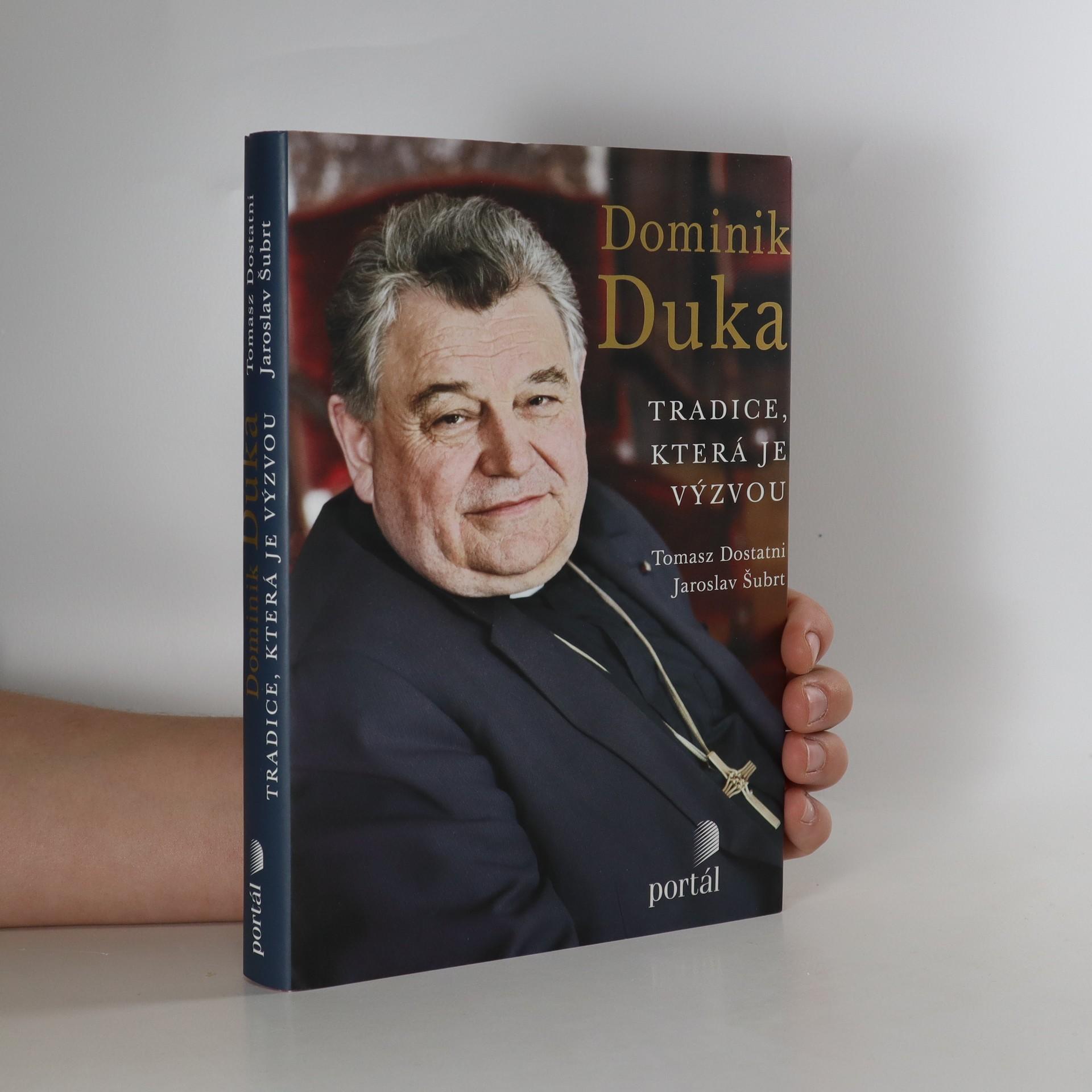antikvární kniha Dominik Duka. Tradice, která je výzvou, 2011