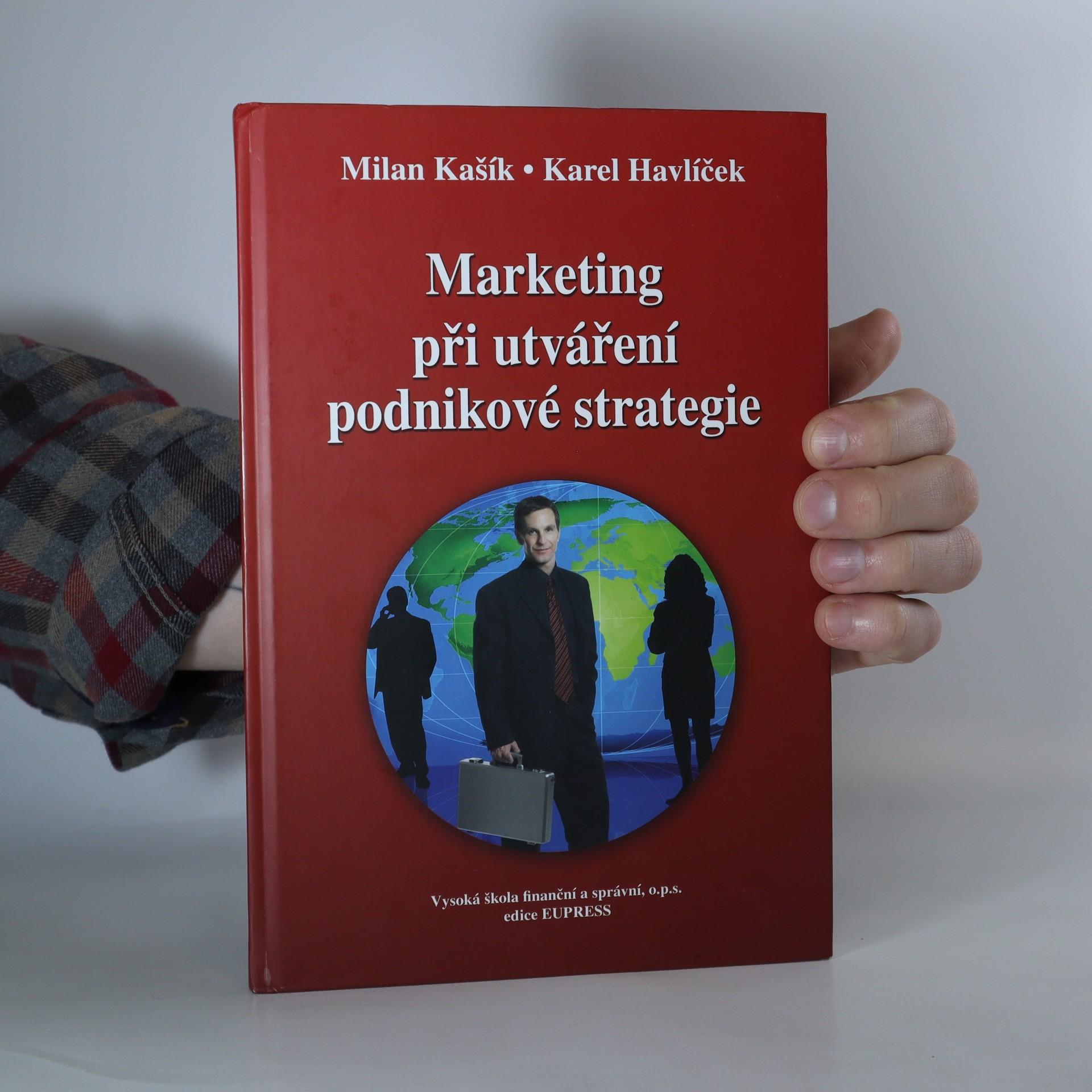 antikvární kniha Marketing při utváření podnikové strategie (knižní blok vevázán vzhůru nohama), 2009
