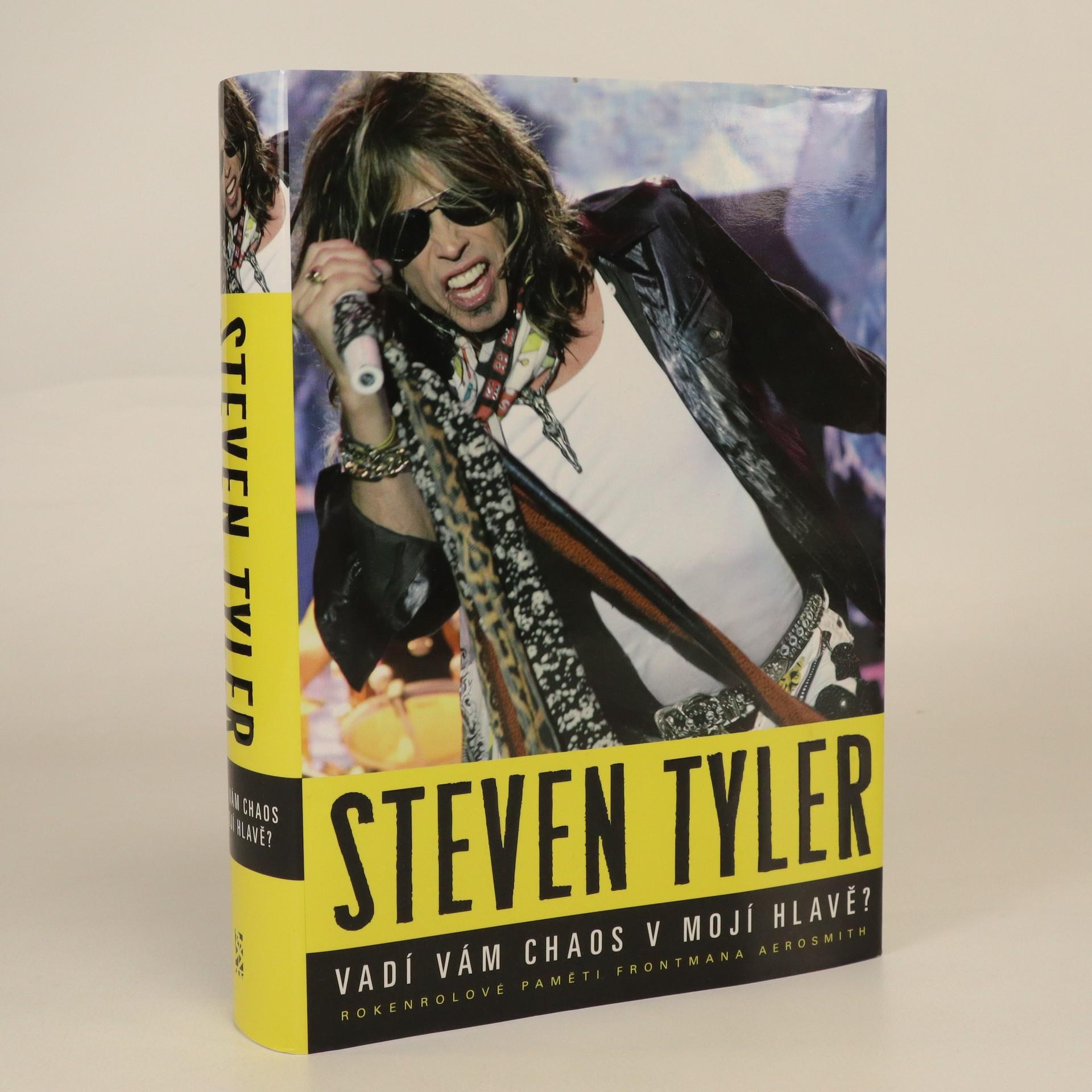 antikvární kniha Vadí vám chaos v mojí hlavě? Rokenrolové paměti frontmana Aerosmith, 2012