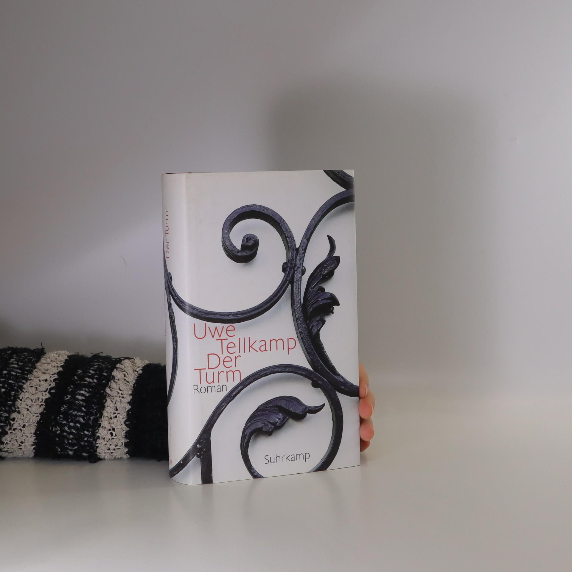 antikvární kniha Der Turm : Geschichte aus einem versunkenen Land, 2008