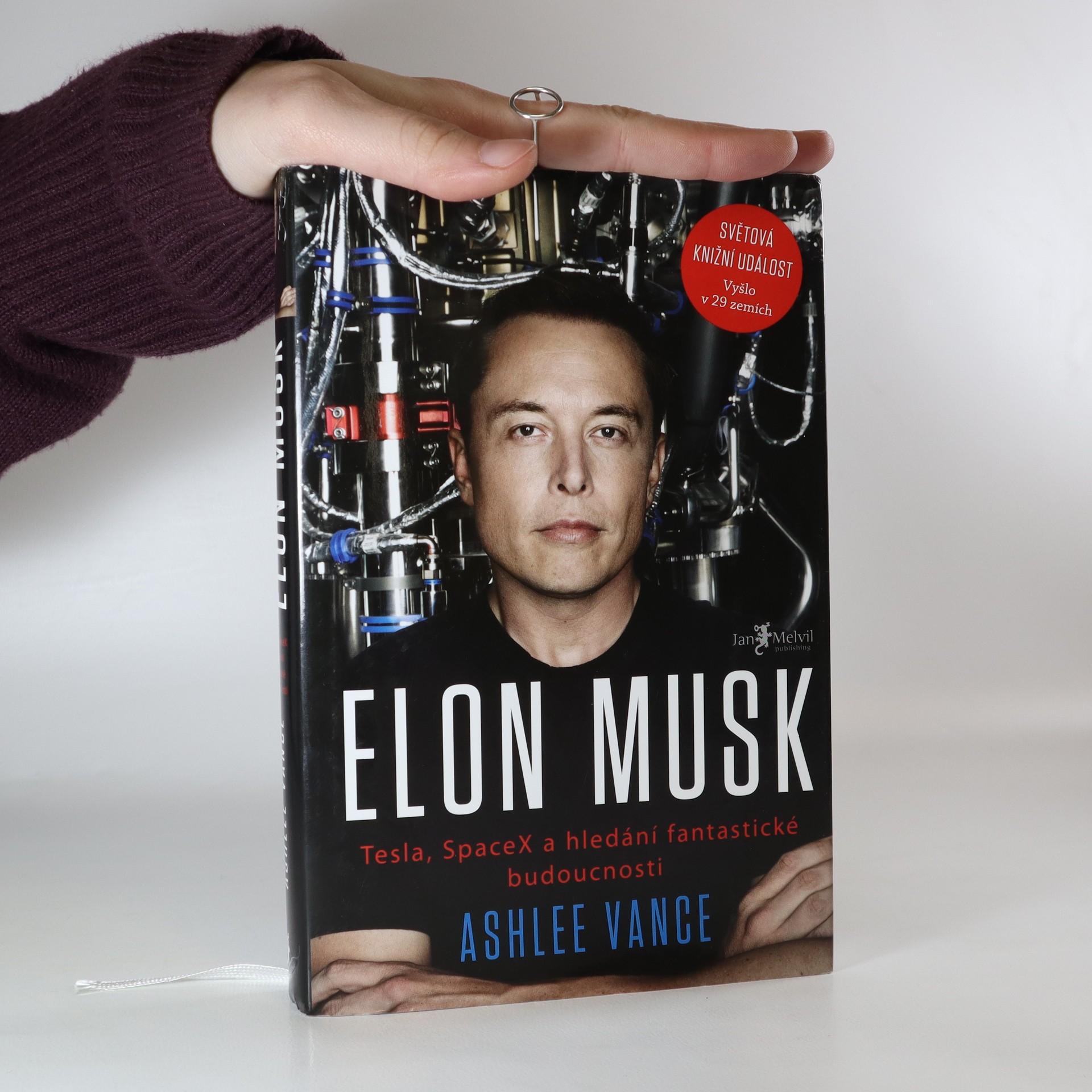 antikvární kniha Elon Musk : Tesla, SpaceX a hledání fantastické budoucnosti, 2015