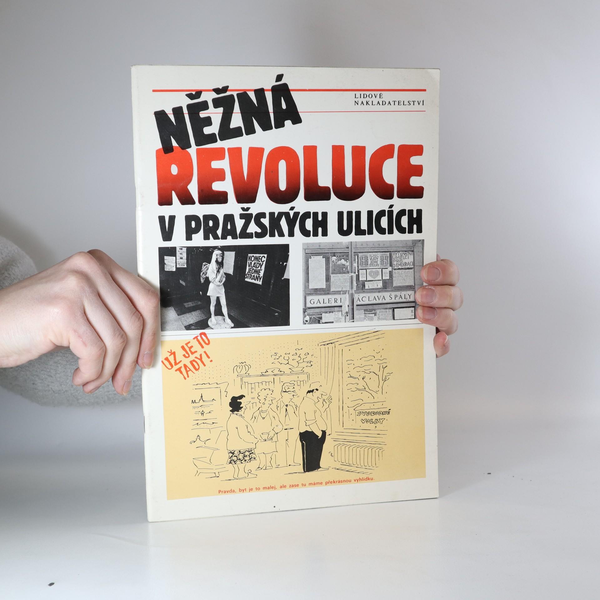 antikvární kniha Něžná revoluce v pražských ulicích, 1990