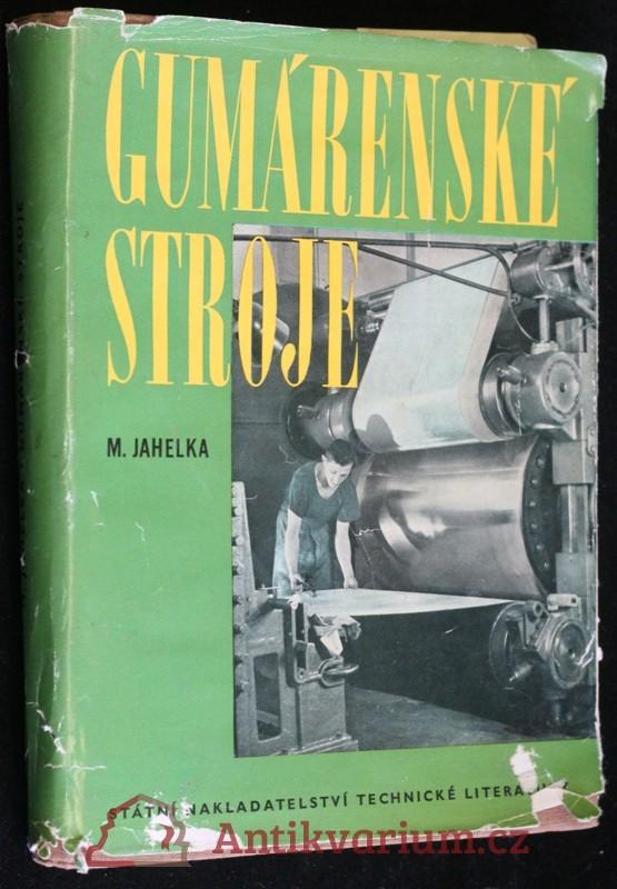 antikvární kniha Gumárenské stroje, 1958