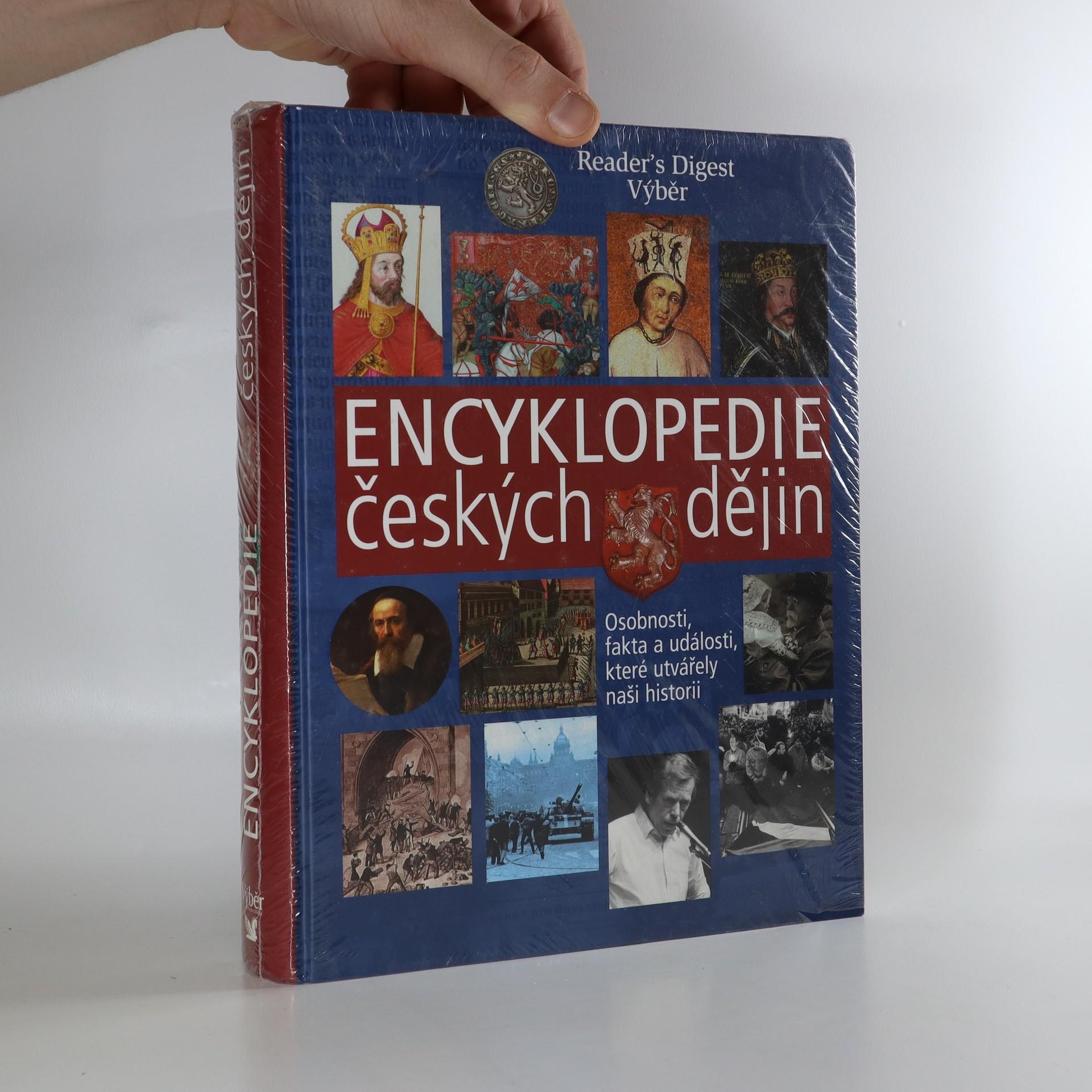 antikvární kniha Encyklopedie českých dějin : osobnosti, fakta a události, které utvářely naši historii (zabaleno), 2008