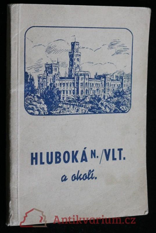 antikvární kniha Hluboká nad Vltavou a okolí, 1948