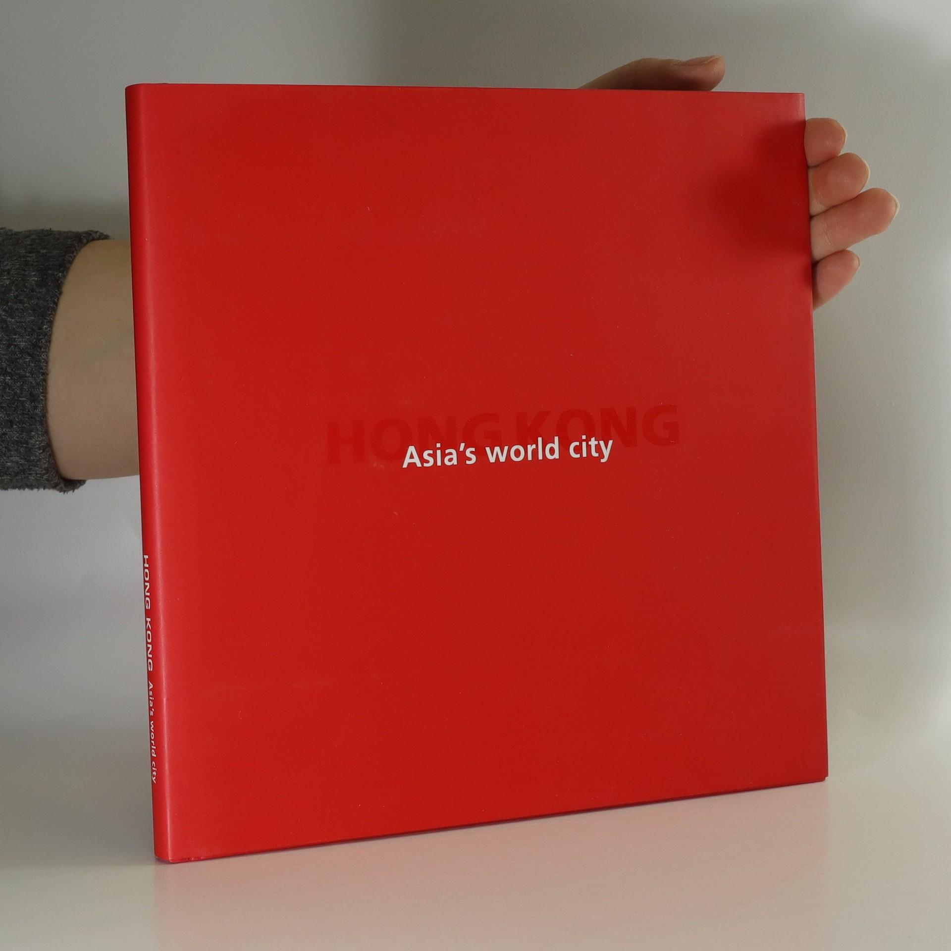antikvární kniha Hong Kong. Asia's world city (bez tiráže), neuveden