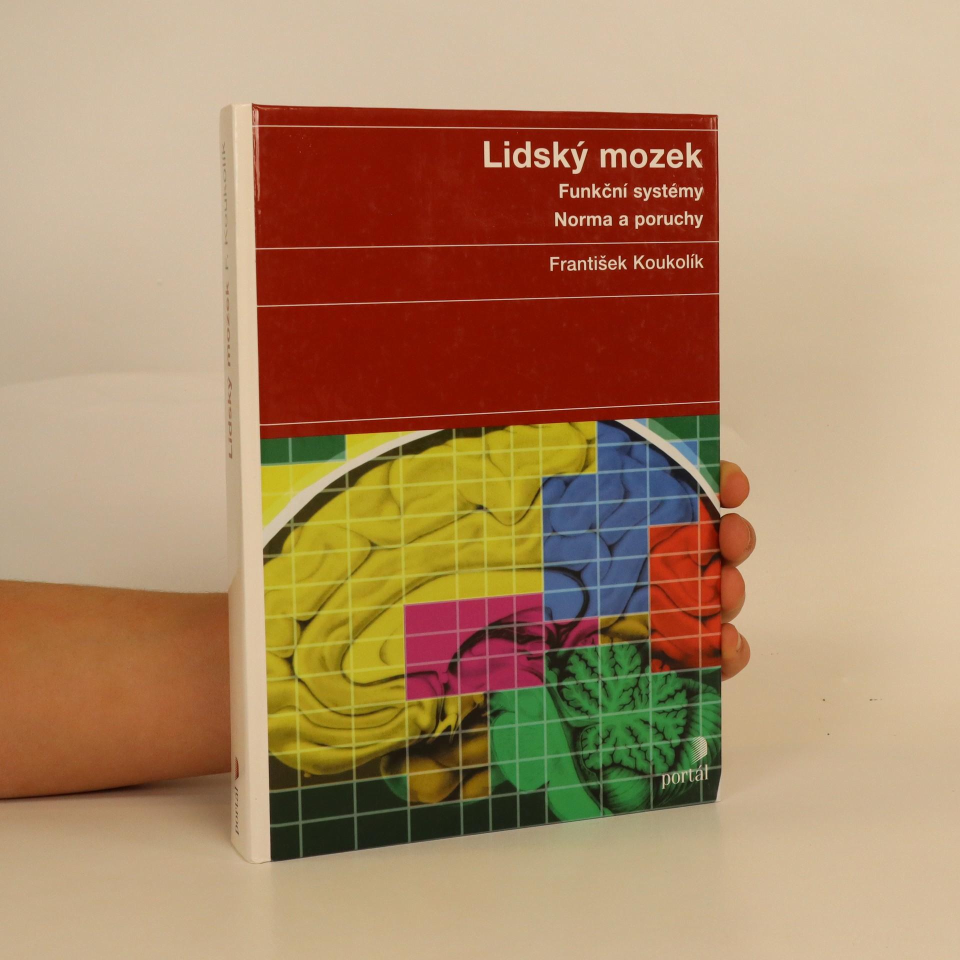 antikvární kniha Lidský mozek : funkční systémy : normy a poruchy, 2000