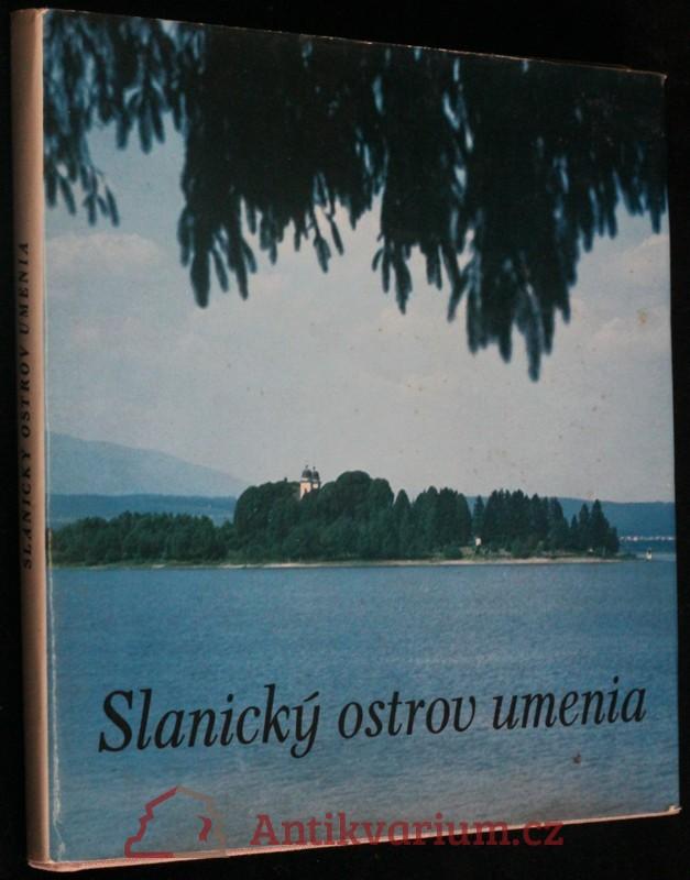 antikvární kniha Slanický ostrov umenia, 1974