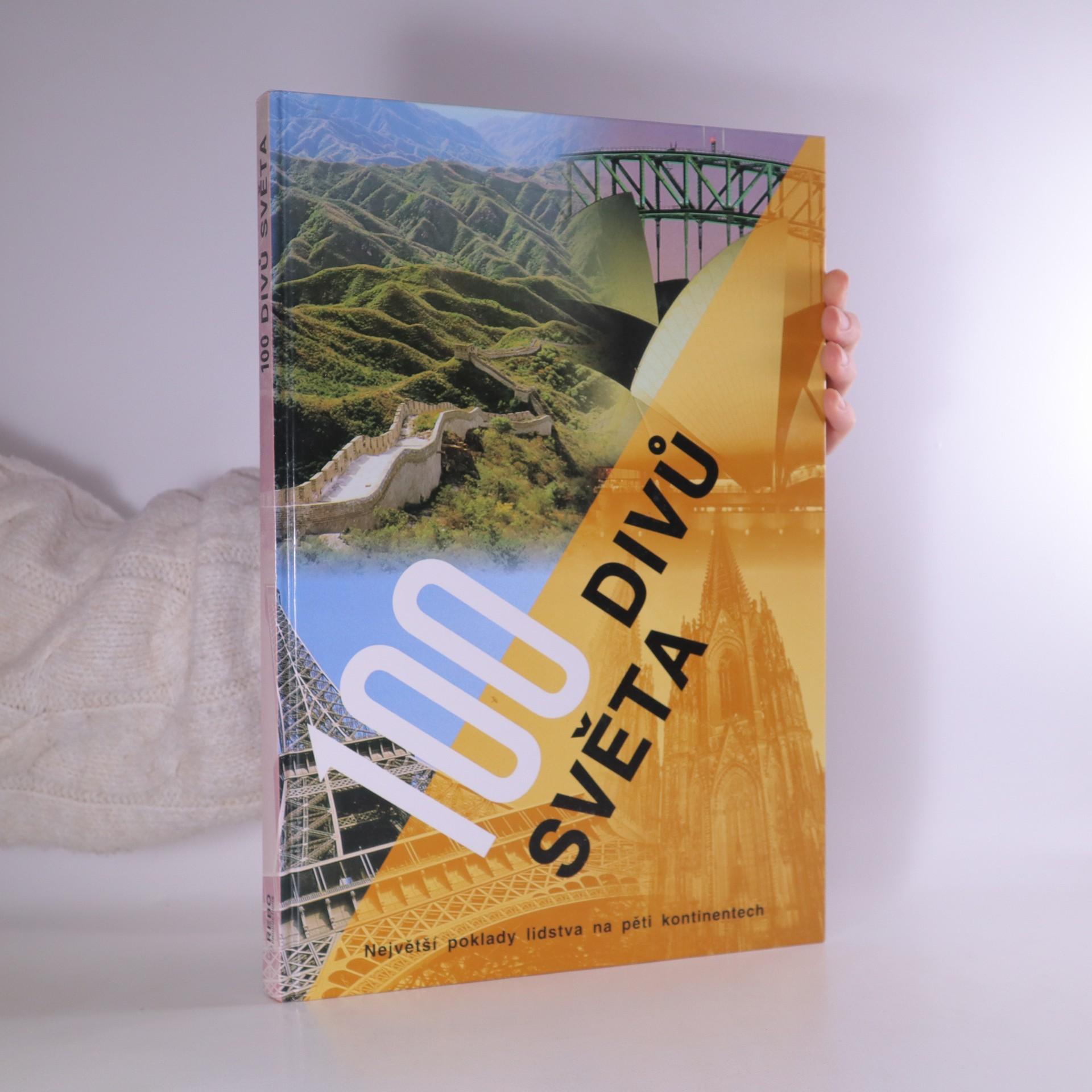 antikvární kniha 100 divů světa. Největší poklady lidstva na pěti kontinentech, 2003