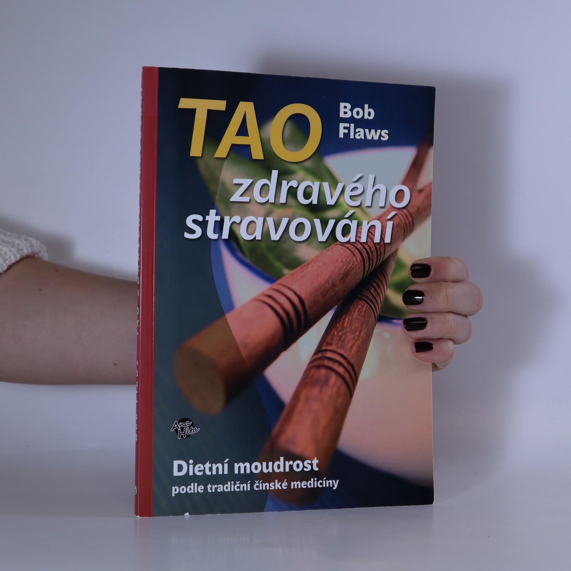 antikvární kniha Tao zdravého stravování. Dietní moudrost podle tradiční čínské medicíny, neuveden
