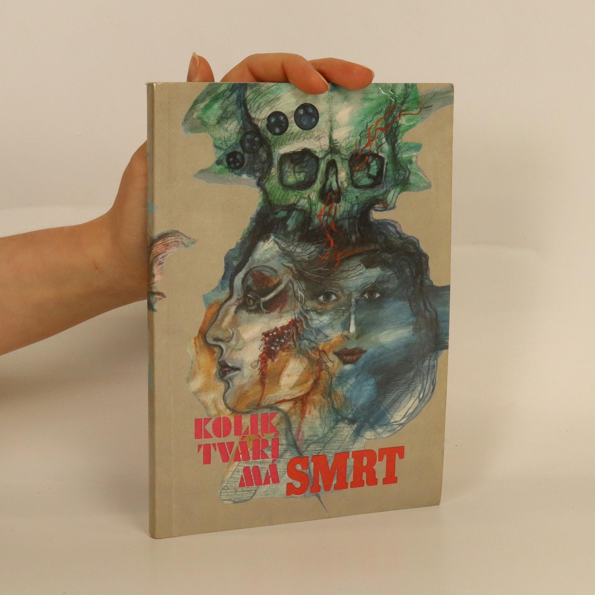 antikvární kniha Kolik tváří má smrt : antologie detektivní povídky, 1990