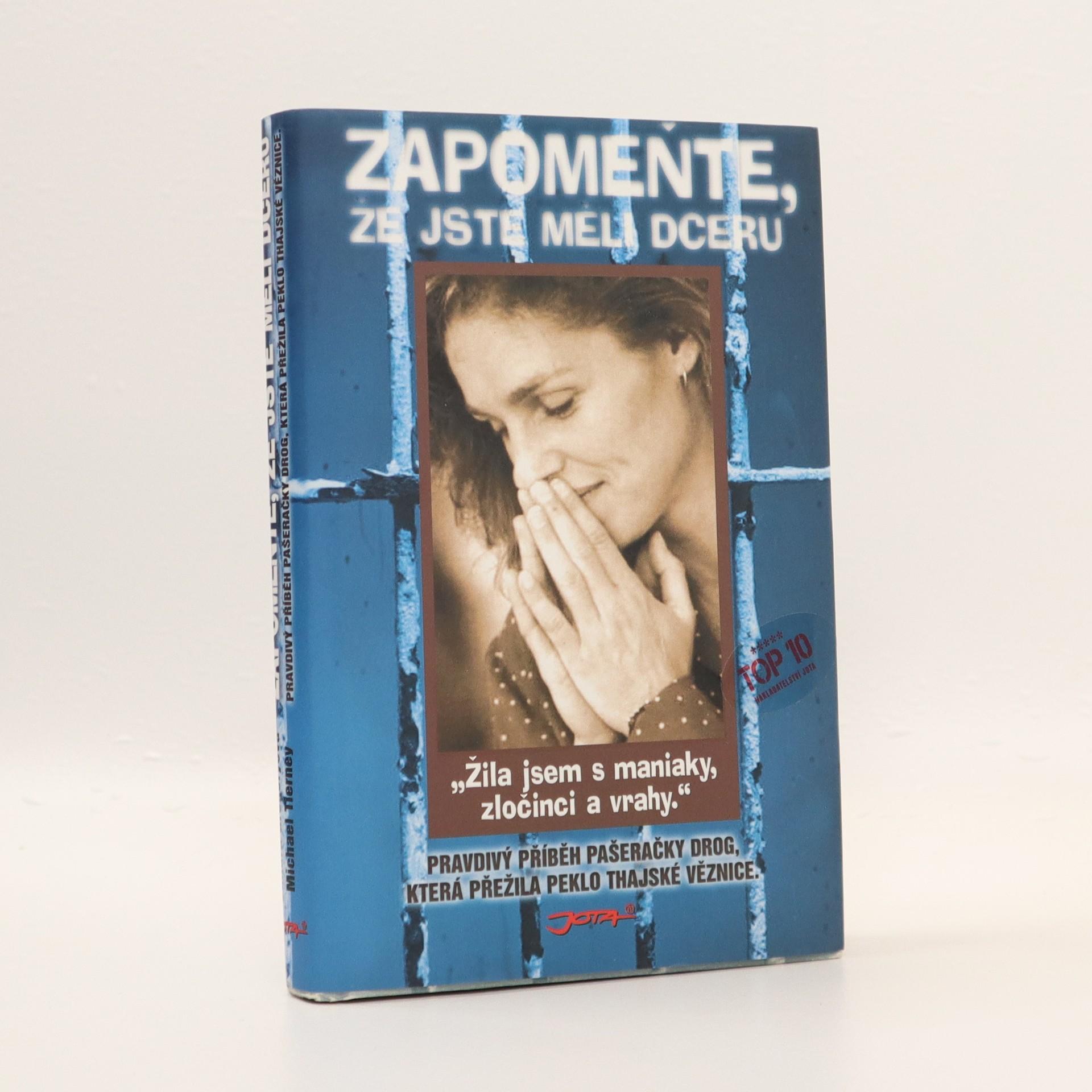 antikvární kniha Zapomeňte, že jste měli dceru, 2009