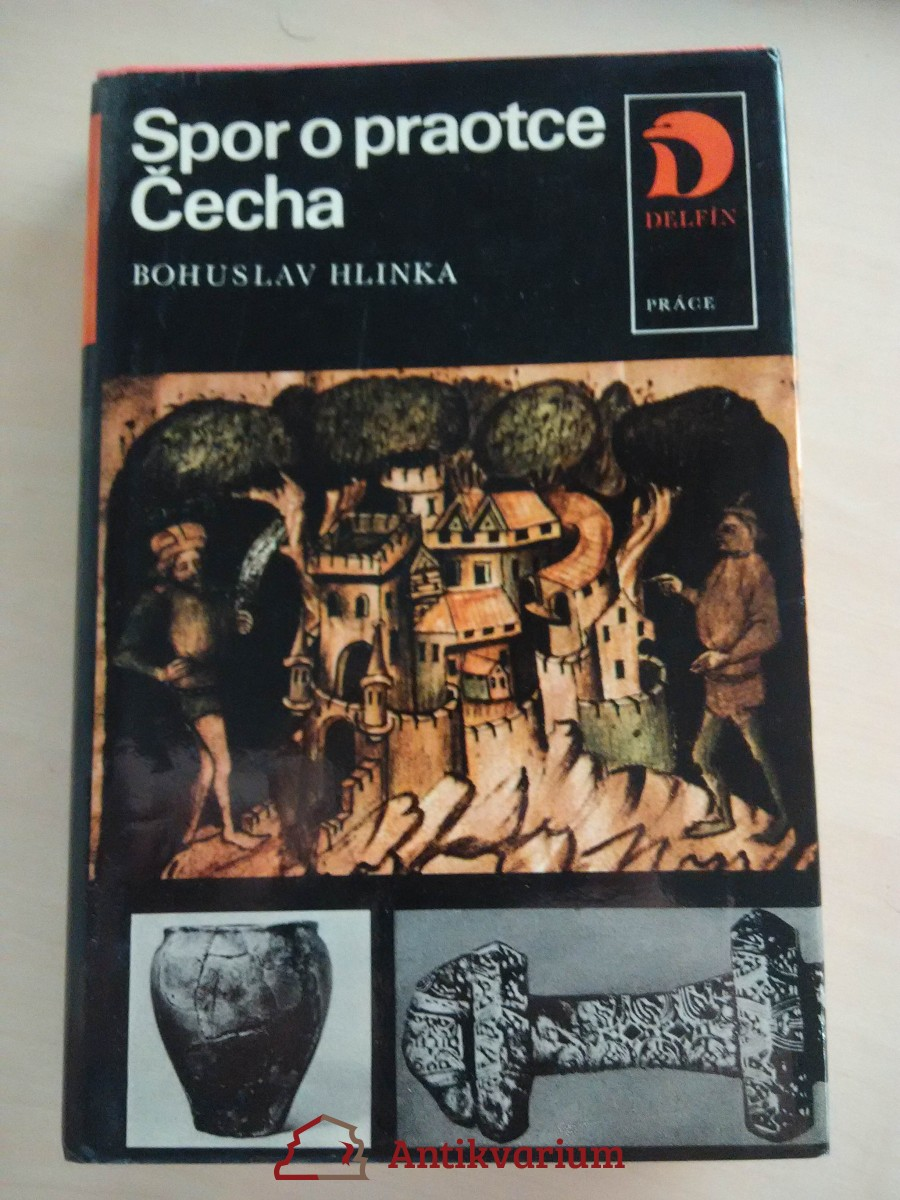 Spor o praotce Čecha (Ocpl, 300 s., foto příl.)