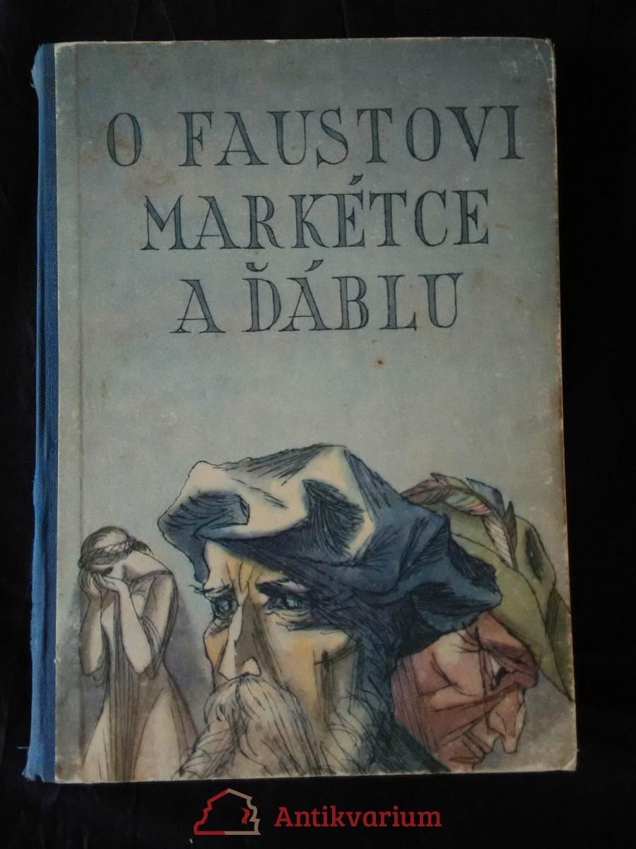 O Faustovi, Markétce a ďáblu (A4, Oppl, 122 s., il. V. Plátek)