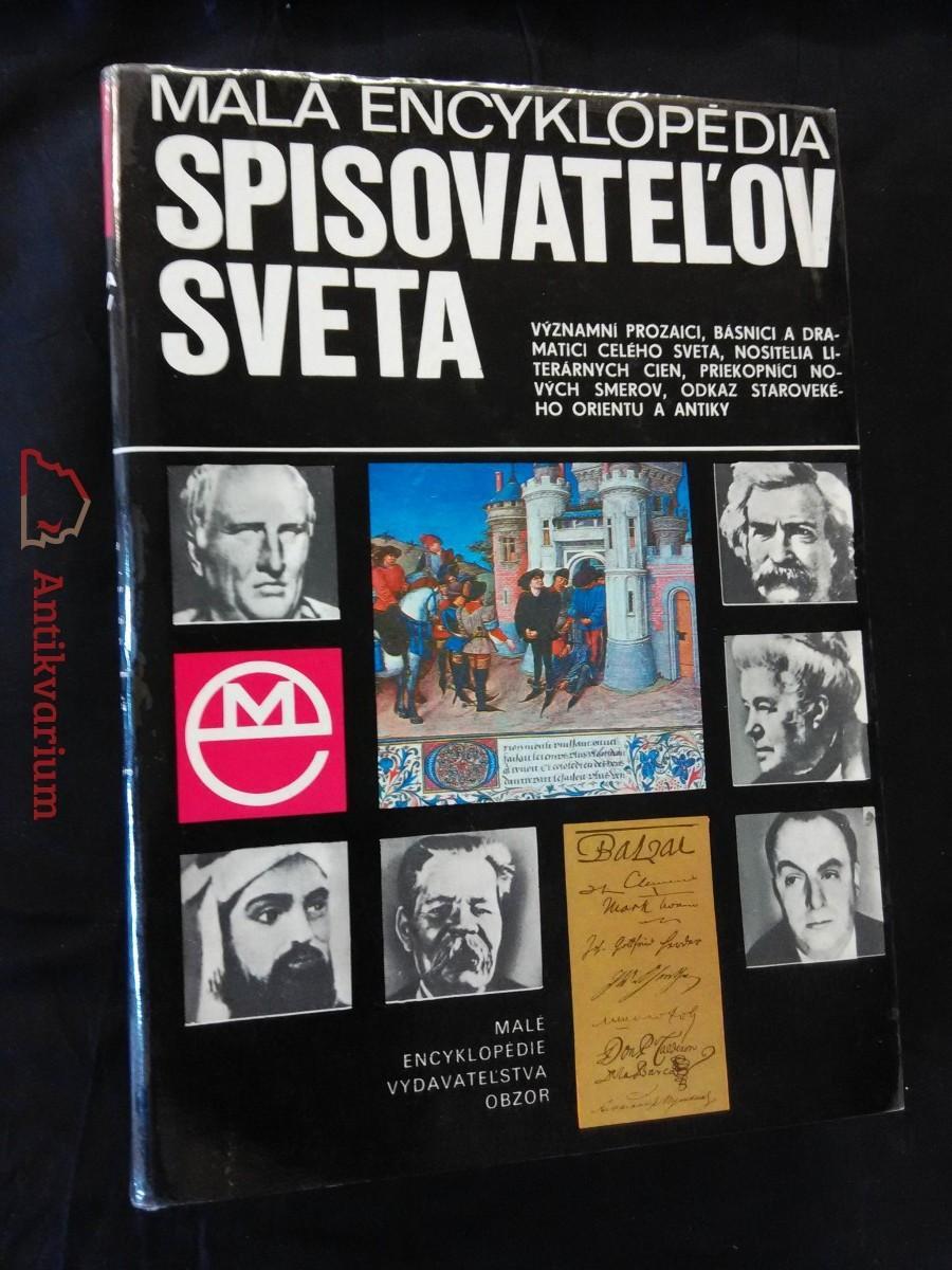 Malá encyklopédia spisovatelov světa (A4, Ocpl., 644 s.)