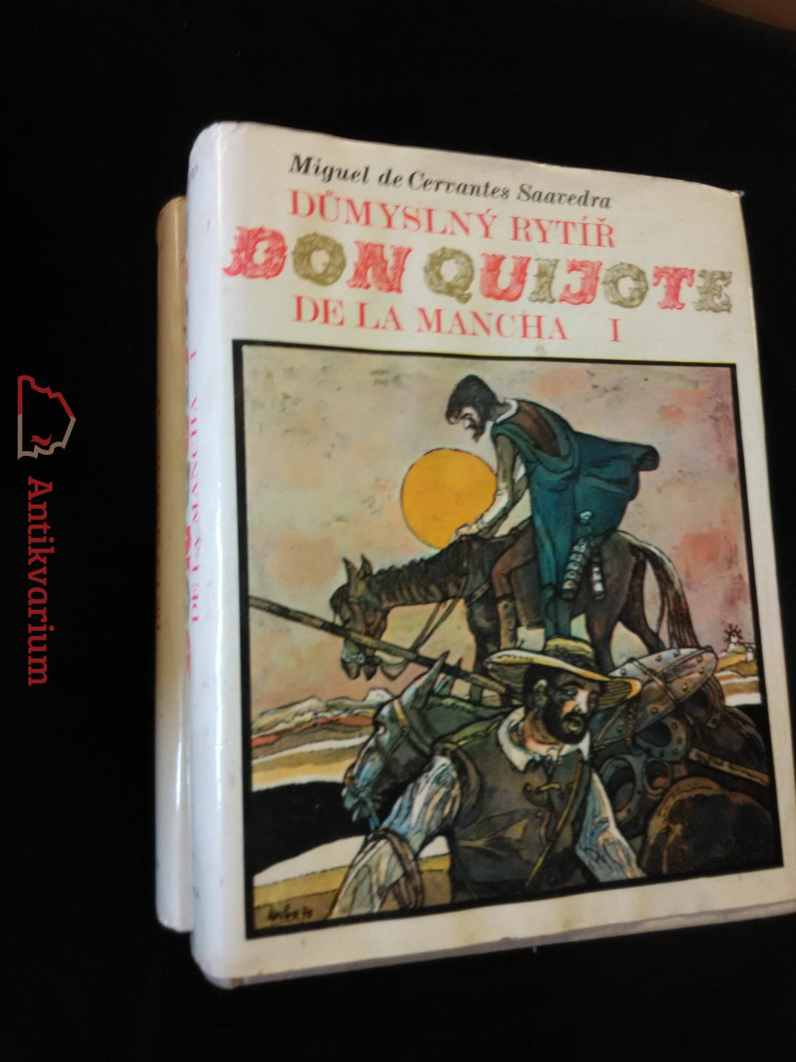 Důmyslný rytíř Don Quijote de la Mancha I, II (A4, Ocpl, 532, 612 s., ob a il. J. Liesler)