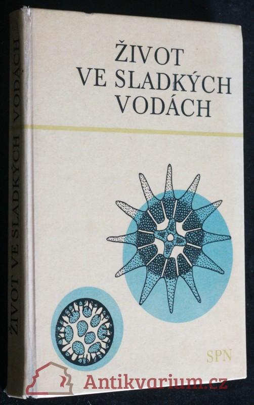 antikvární kniha Život ve sladkých vodách, 1973